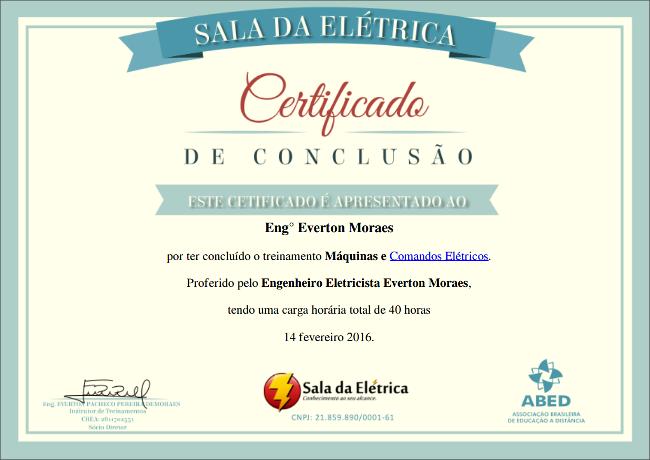 O Curso de Comandos Elétricos ministrado por Everton Moraes é realizado à distância e possui certificado de conclusão do curso.