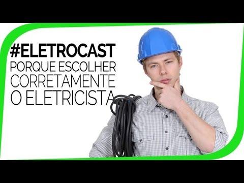Como Escolher o Eletricista EletroCast