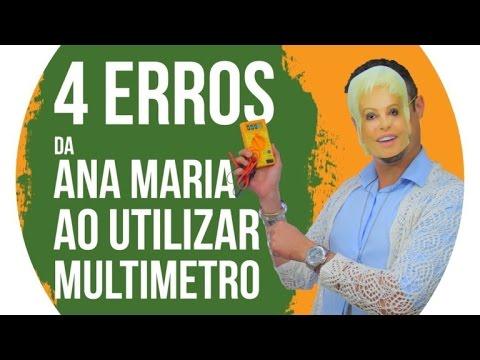 Os 4 Erros da Ana Maria Braga ao utilizar o Multímetro e porque o 4° poderia ter sido Fatal!