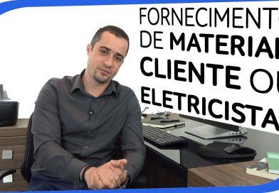 quem deve fornecer os materiais para o serviço elétrico?