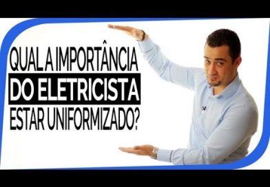 Qual a Importância do Uniforme para o Eletricista Autônomo?